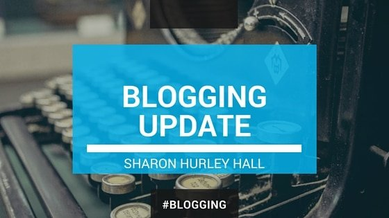 BLOGGING UPDATE