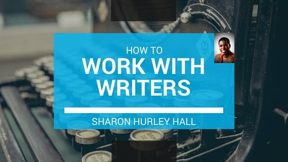 how to work with writers