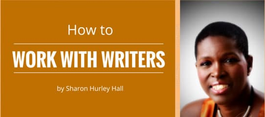 How to Work with Writers [Slideshare]