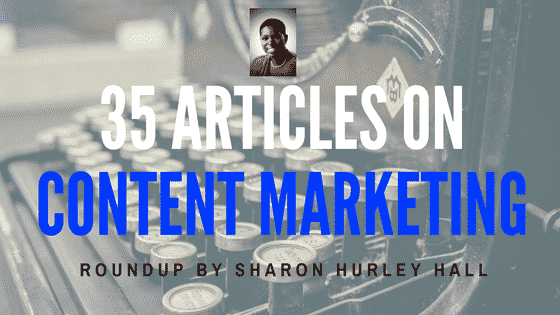35 Articles on Content Marketing [Roundup]