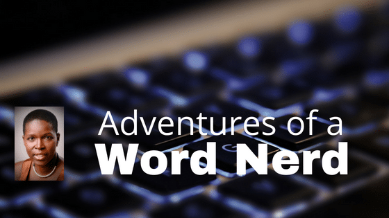 Adventures of a Word Nerd